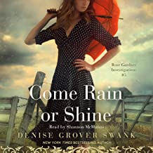 Come Rain or Shine: Rose Gardner Investigations, Book 5