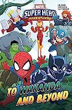 Marvel Super Hero Adventures: To Wakanda And Beyond (Marvel Super Hero Adventures (2018-2019))