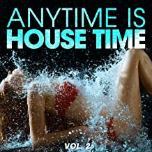 Best housetime is anytime and anytime is house time Reviews