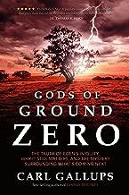 Gods of Ground Zero: The Truth of Eden's Iniquity