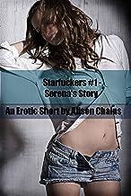 Serena's Story (Starfuckers Book 1)