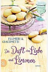 Der Duft von Liebe und Limonen: Roman (German Edition) Formato Kindle