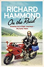 On the Road: Growing up in Eight Journeys - My Early Years