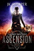 Ascension: Book 2 of the Summer Omega Series