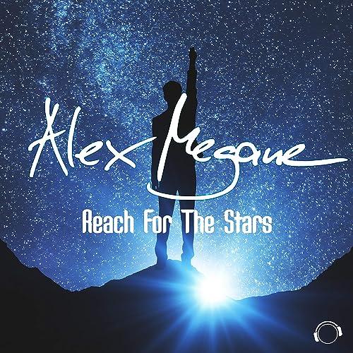 Alex Megane  - Reach For The Stars