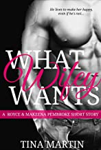 What Wifey Wants: A Royce and Makeena Pembroke Short Story