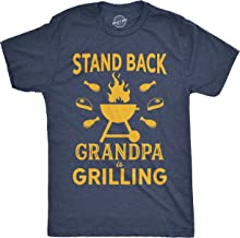 Mens Stand Back Grandpa is Grilling Tshirt Funny Fathers Day BBQ Tee for Guys