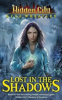 Hidden City: Lost in the Shadows (Book 1)