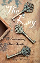 The Key: A Collection of Short Stories
