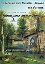 Interviews with Geraldine Brooks and Farmers (Pennsylvania Literary Journal Book 7)