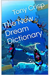 The New Dream Dictionary Kindle Edition
