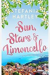 Sun, Stars and Limoncello Kindle Edition
