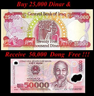 Nice1159 25,000 New Iraqi Dinar +Free 50,000 Vietnamese Dong -Lot of 1 Ea- Rare for Collectors (Only 1 Set Left)