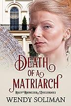 Death of a Matriarch (Riley Rochester Investigates Book 7)