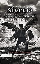 Silencio / Silence (Hush, Hush) (Spanish Edition)