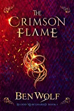 The Crimson Flame (Blood Mercenaries Book 1)