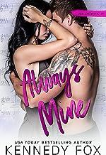 Always Mine (Liam & Madelyn duet #1) (Roommate Duet Series Book 5)