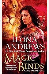 Magic Binds (Kate Daniels Book 9) Kindle Edition