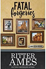Fatal Forgeries (A Bodies of Art Mystery Book 4) Kindle Edition