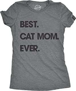 Womens Best Cat Mom Ever Tshirt Funny Mothers Day Kitty Tee for Ladies