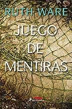 Juego de mentiras (Spanish Edition)