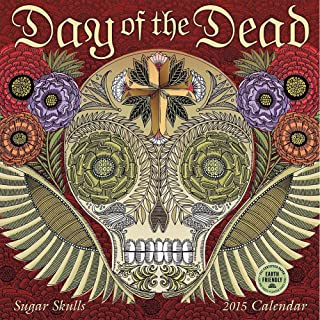 2015 Day of the Dead Wall Calendar Amber Lotus Publishing