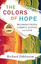 The Colors of Hope: Becoming People of Mercy, Justice, and Love