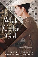 White Collar Girl: A Novel Kindle Edition