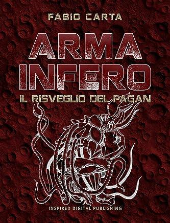 Arma Infero 3: Il Risveglio del Pagan