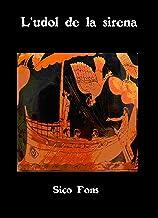 L'udol de la sirena (Catalan Edition)