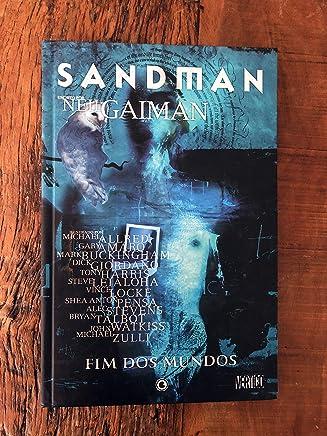 Sandman. Fim dos Mundos - Volume 8