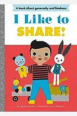 I Like to Share! (Empowerment Series) Kindle Edition