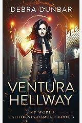 Ventura Hellway: An Imp World Urban Fantasy (California Demon Book 3) Kindle Edition