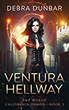 Ventura Hellway: An Imp World Urban Fantasy (California Demon Book 3)