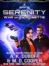 War of the Rosette - An Epic Space Opera Adventure (Aeon 14: Serenity Book 2)