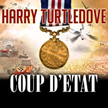 Coup d'Etat: War That Came Early Series #4