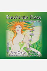 Kachina's Rose (A Sparkle Fairy Tale) Kindle Edition