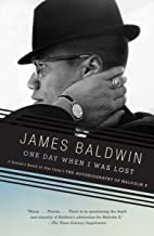 One Day When I Was Lost: A Scenario Based on Alex Haley`s The Autobiography of Malcolm X (Vintage International)