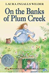 On the Banks of Plum Creek (Little House on the Prairie Book 4) Kindle Edition