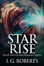 Star Rise: Book 2 of the Star Man Series