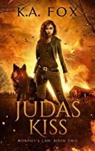 Judas Kiss: Murphy's Law, Book Two