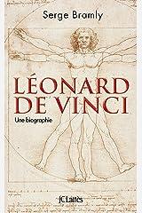Léonard de vinci - une biographie Paperback
