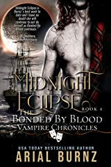 Midnight Eclipse: Vampire Romance Series for Adults (Bonded by Blood Vampire Chronicles Book 4) Kindle Edition