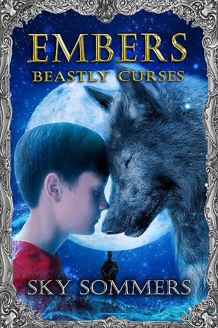 Embers: Beastly Curses (Magic Mirrors Saga Book 2) (English Edition)