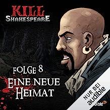 Eine neue Heimat: Kill Shakespeare 8