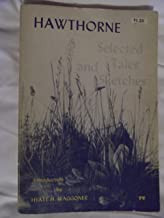 Hawthorne Selected Tales and Sketches
