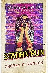 Station Run Kindle Edition