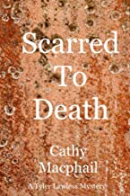 Scarred To Death (Tyler Lawless Book 4) (English Edition)