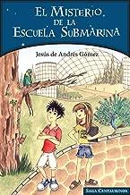 El misterio de la escuela submarina (Spanish Edition)