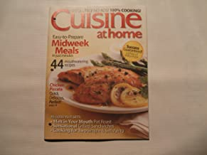 Cuisine At Home Magazine - 44 Mouthwatering Recipes - Chicken Piccata - Melt in Your Mouth Potroast - Sensational Grilled Sandwiches - Cooking for Two - Easy to Prepare Midweek Meals